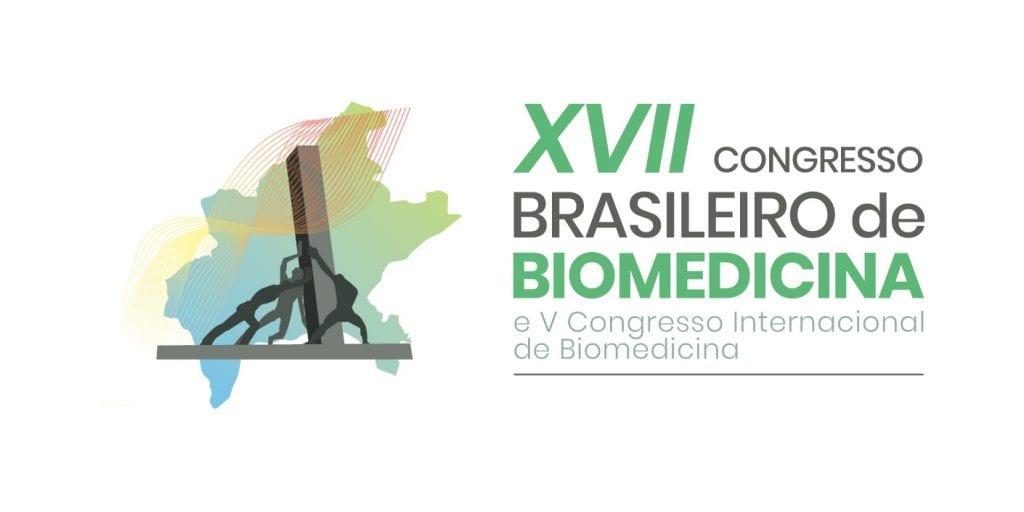 XVII Congresso Brasileiro de Biomedicina e V Congresso Internacional de Biomedicina