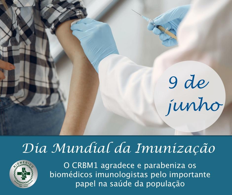 9 de Junho é comemorado o dia mundial da imunização – Parabéns a todos os profissionais biomédicos desta importante área de atuação.